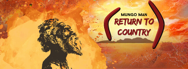 Mungo Man: Return to Country Festival