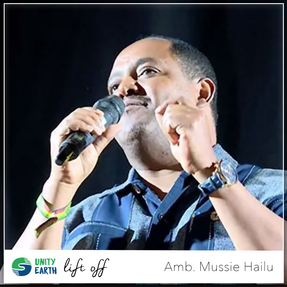 Ambassador-Mussie-Hailu-UNITY-EARTH-LIFT-OFF