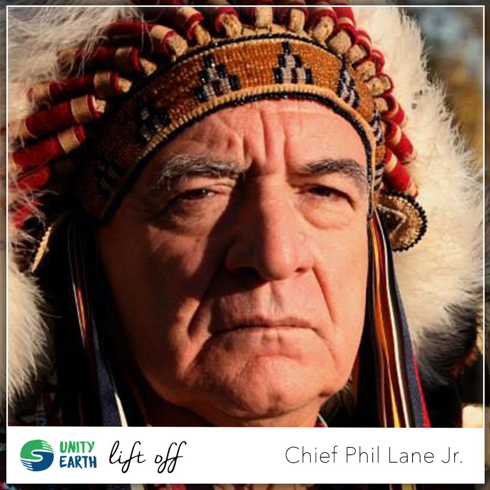 Chief-Phil-Lane-Jr-UNITY-EARTH-LIFT-OFF